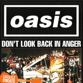 Dont look back in anger ukulele chords oasis ukulele chords