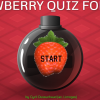 Strawberry quiz 1